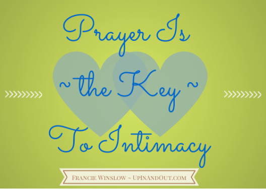 Prayer Is the Key To Real Love
