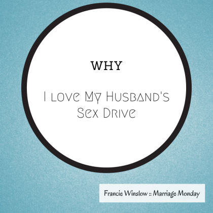 Why I LoveMy Husband's Sex Drive-2